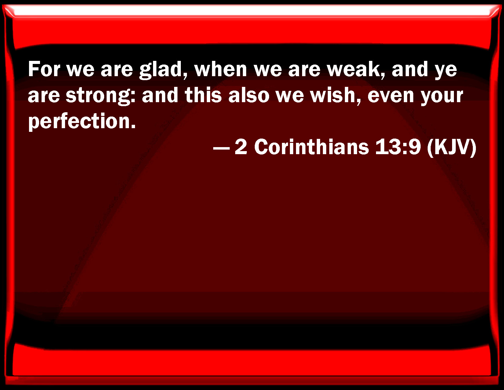 2 Corinthians 13:9