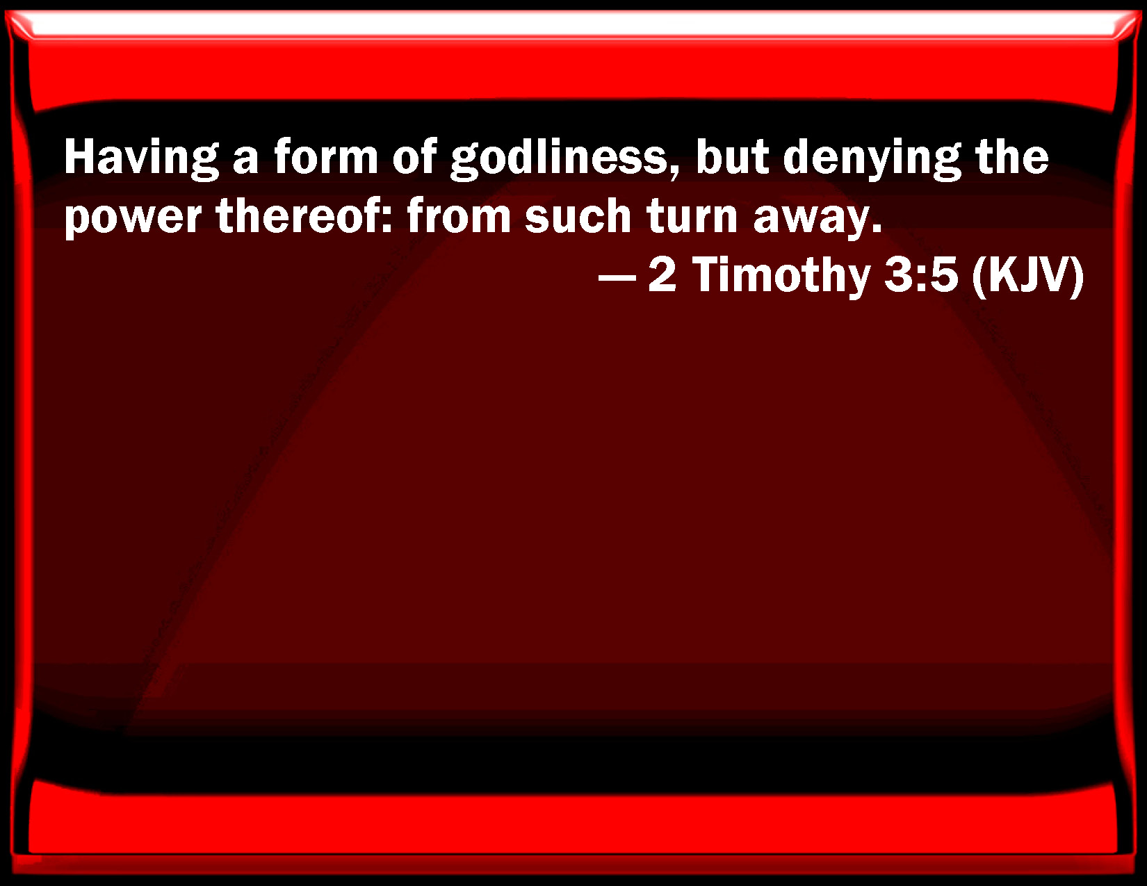 Bible Verse Powerpoint Slides for 2 Timothy 3:5