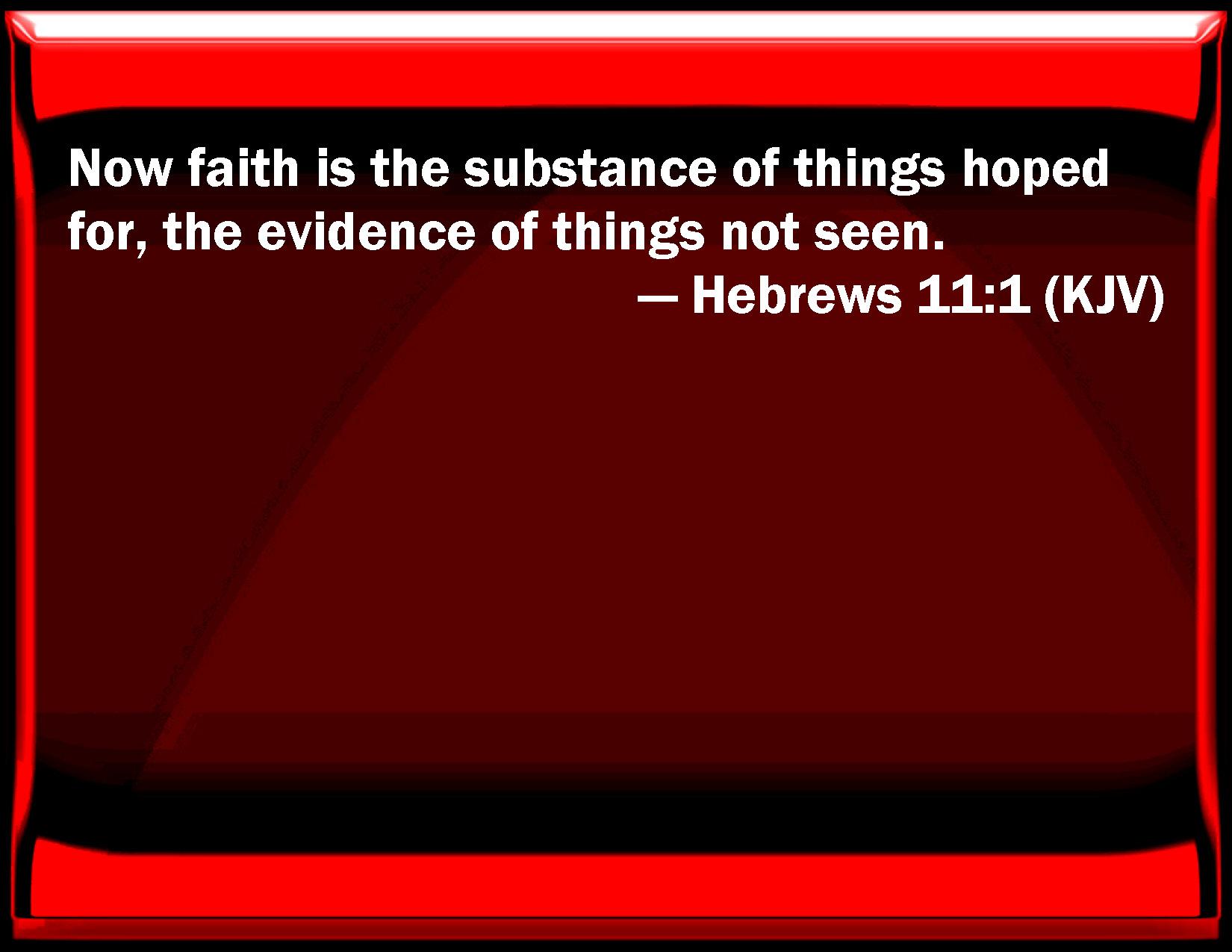 Hebrews 11 1 3 King James Version