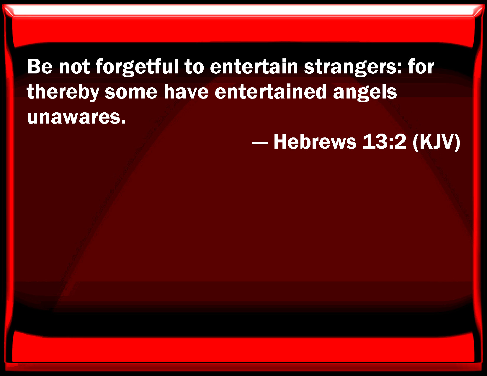 Hebrews 13 2