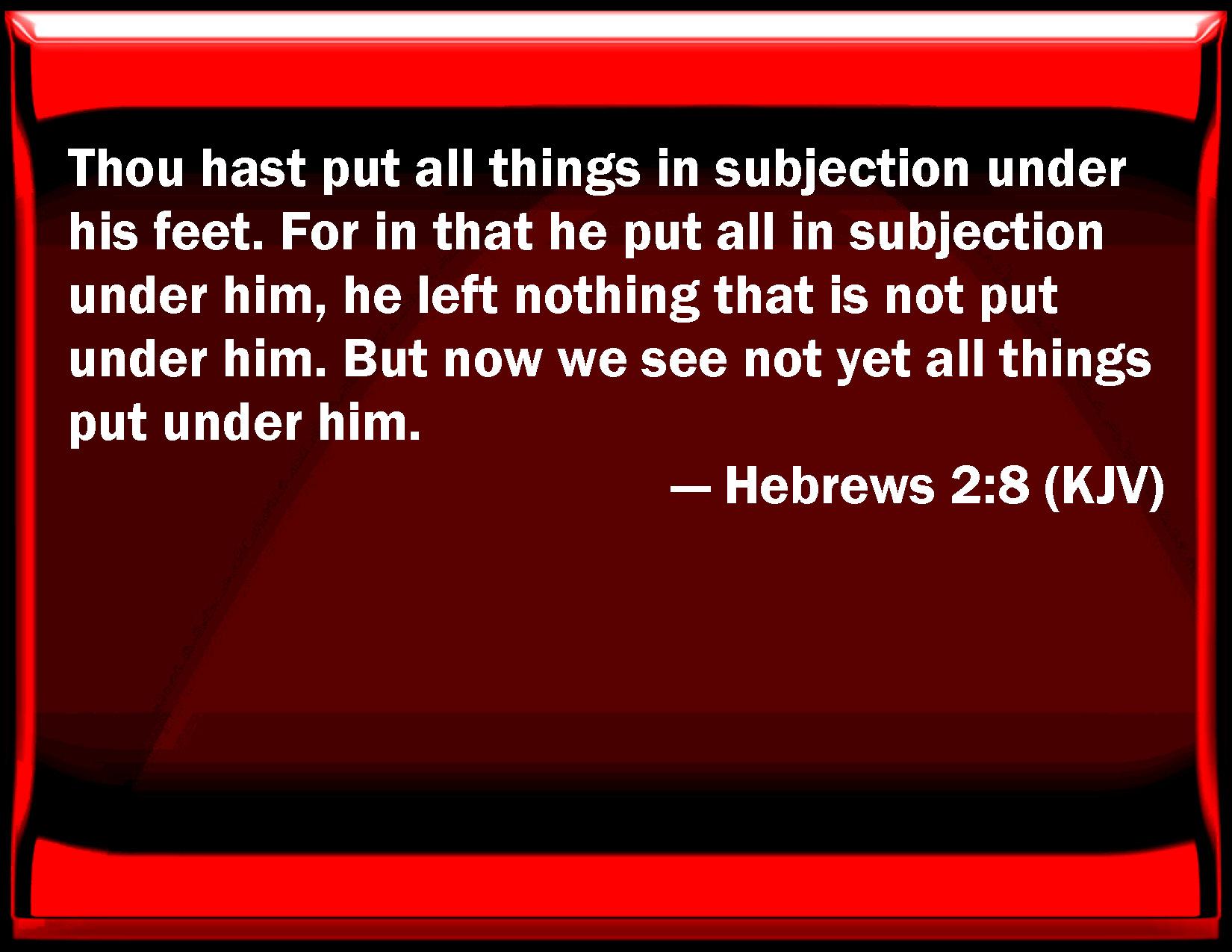 Hebrews 2 8