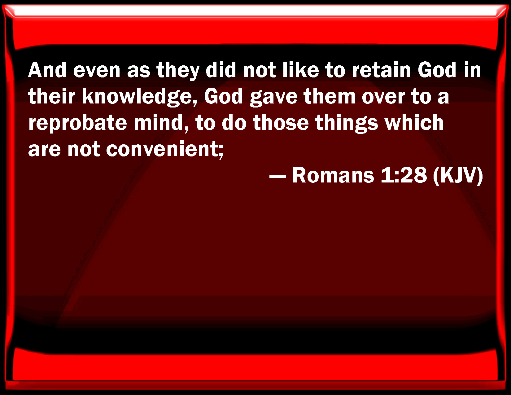What does the bible say about a reprobate mind