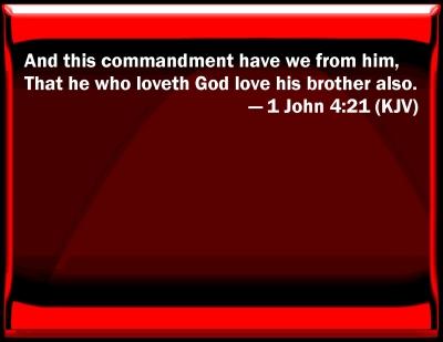 Bible Verse Powerpoint Slides For 1 John 4 21