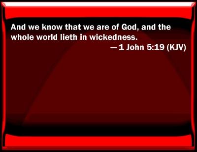 Bible Verse Powerpoint Slides For 1 John 5 19