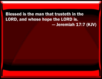 Bible Verse Powerpoint Slides For Jeremiah 17 7