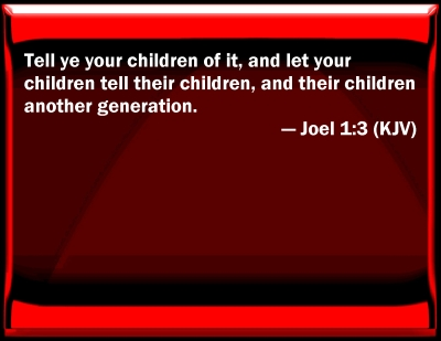 Bible Verse Powerpoint Slides For Joel 1 3
