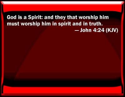 Bible Verse Powerpoint Slides For John 4 24