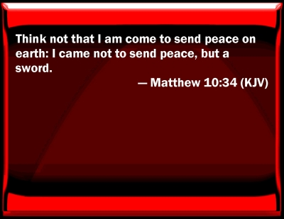 Bible Verse Powerpoint Slides For Matthew 10 34