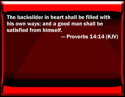 Bible Verse Powerpoint Slides For Proverbs 14 14