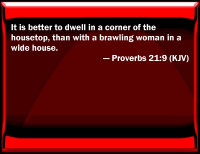Bible Verse Powerpoint Slides For Proverbs 21 9