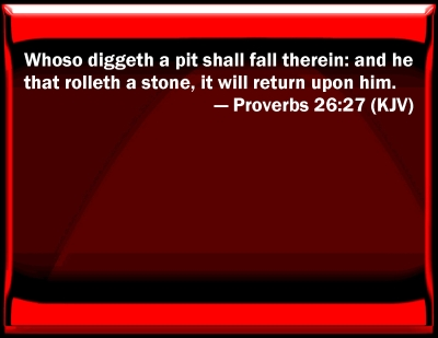 Bible Verse Powerpoint Slides For Proverbs 26 27