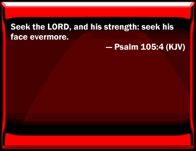 bible 105 4 A bible devotion from psalm 105 entitled, oh give thanks to the lord.