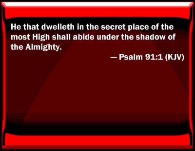 Bible Verse Psalm 91 Psalm 91:1 Bible Verse Slides