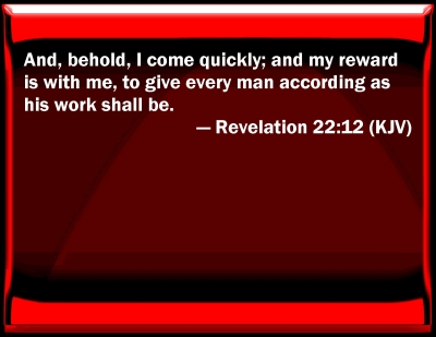 Revelations 22 12 Revelation 22 12 Bible Verse