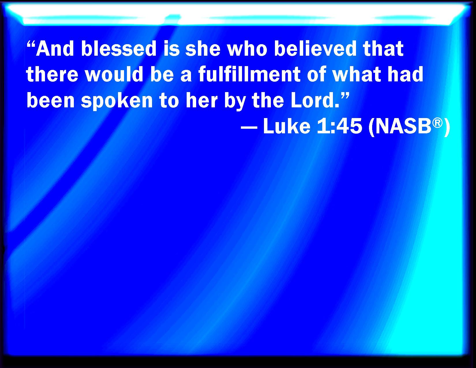 Luke 1 45