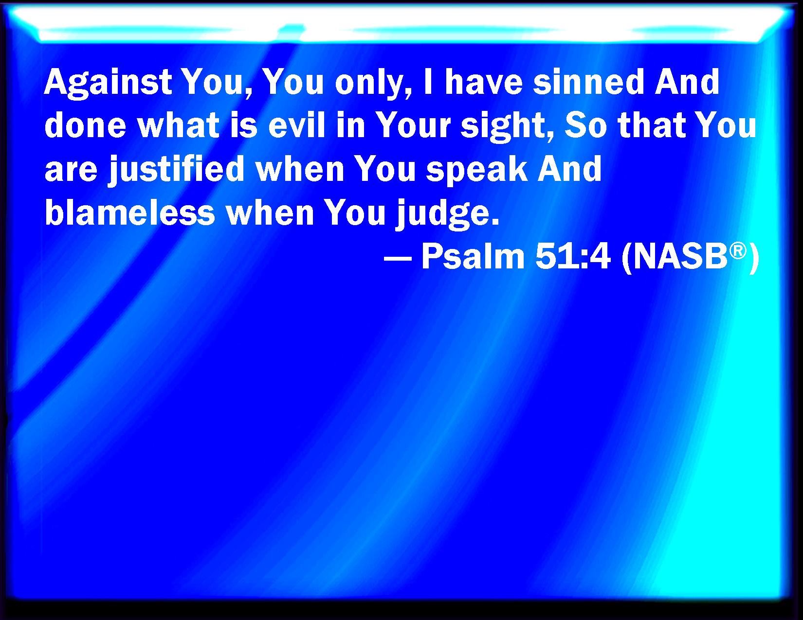 bible verse powerpoint slides for psalm 51 4