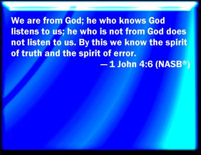 Bible Verse Powerpoint Slides For 1 John 4 6