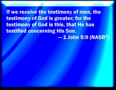 Bible Verse Powerpoint Slides For 1 John 5 9