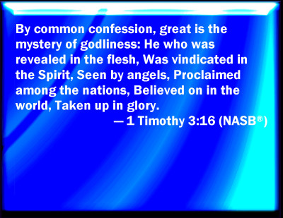 Bible Verse Powerpoint Slides For 1 Timothy 3 16