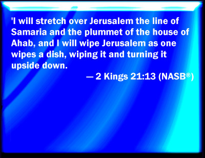 Bible Verse Powerpoint Slides For 2 Kings 21 13