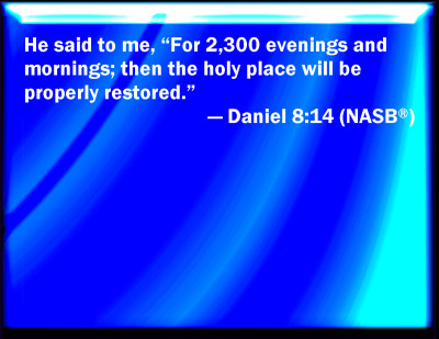 Bible Verse Powerpoint Slides For Daniel 8 14
