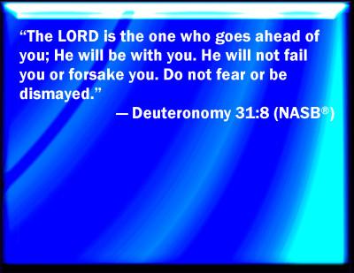 Bible Verse Powerpoint Slides For Deuteronomy 31 8