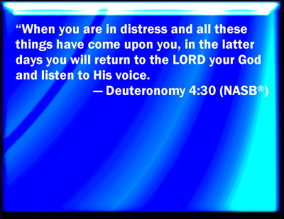 Bible Verse Powerpoint Slides For Deuteronomy 4 30