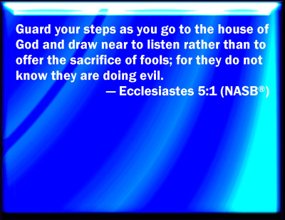 Bible Verse Powerpoint Slides For Ecclesiastes 5 1