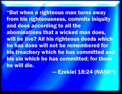 Bible Verse Powerpoint Slides For Ezekiel 18 24