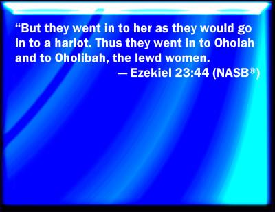 Aholah and aholibah bible women fucked by 23 ezekiel men - 3 part 9
