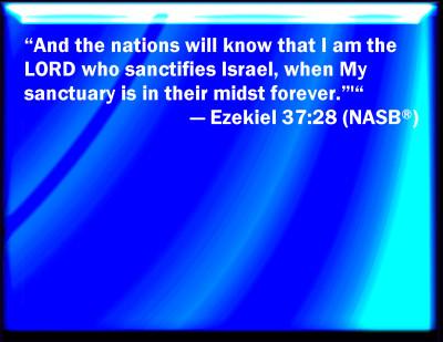 Ezekiel 37:28 Bible Verse Slides
