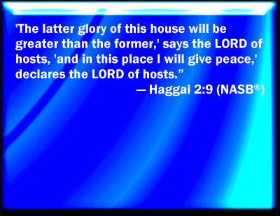 Bible Verse Powerpoint Slides For Haggai 2 9