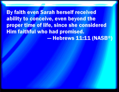 Bible Verse Powerpoint Slides for Hebrews 11:11