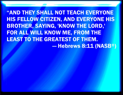 Bible Verse Powerpoint Slides For Hebrews 8 11