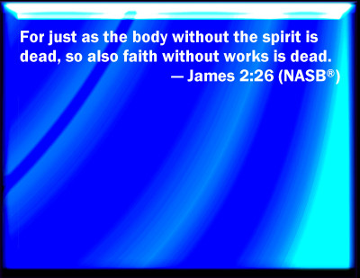 Bible Verse Powerpoint Slides For James 2 26