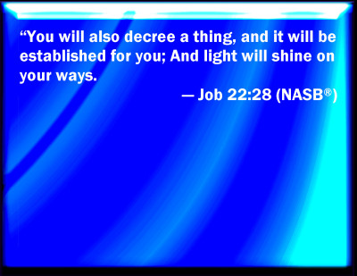 Bible Verse Powerpoint Slides For Job 22 28