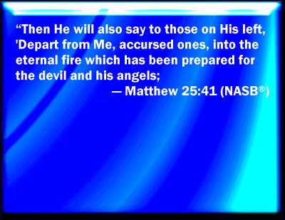 Bible Verse Powerpoint Slides For Matthew 25 41