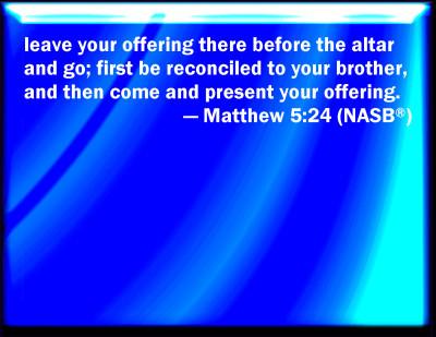 Bible Verse Powerpoint Slides For Matthew 5 24