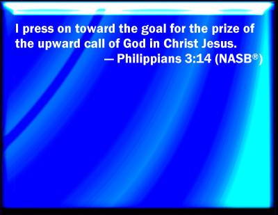 Bible Verse Powerpoint Slides For Philippians 3 14