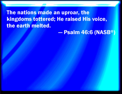 Bible Verse Powerpoint Slides For Psalm 46 6