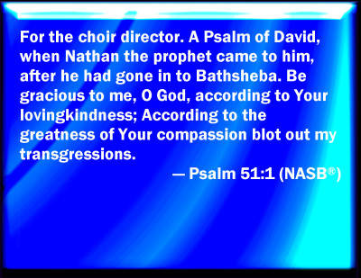Bible Verse Powerpoint Slides For Psalm 51 1
