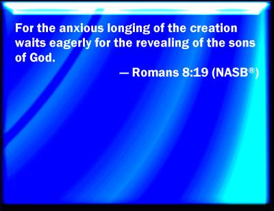 Bible Verse Powerpoint Slides for Romans 8:19