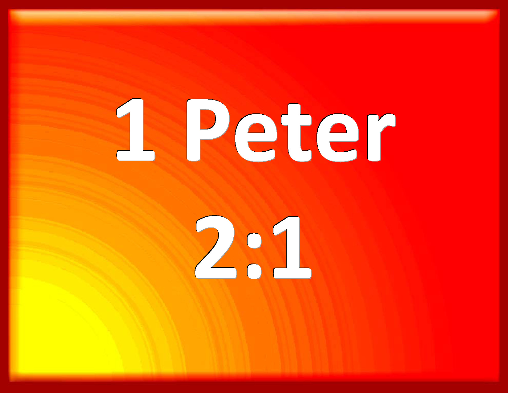 2,1: 1 Peter 2:1 Why Laying Aside All Malice, And All Guile