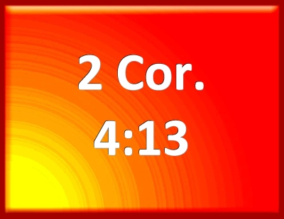 Bible Verse Powerpoint Slides for 2 Corinthians 4:13