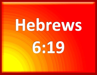 Bible Verse Powerpoint Slides for Hebrews 6:19