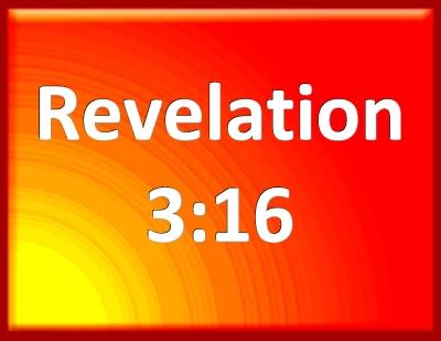 Bible Verse Powerpoint Slides For Revelation 3 16