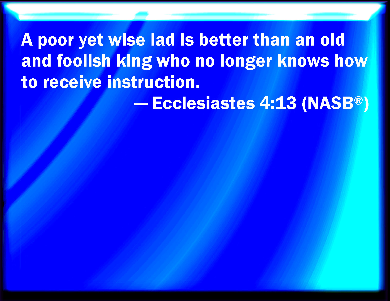 Image result for Eccl.4:13 KJV